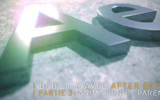 Débuter avec After Effects CC 2018, partie 3 After Effects