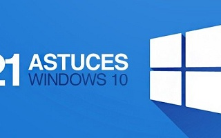 21 astuces à connaître pour Windows 10 Windows