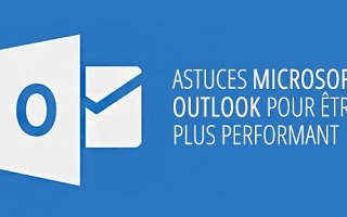 Astuces Outlook 2016 Outlook